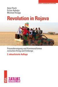 Revolution in Rojava als Buch von Anja Flach, Ercan Ayboga, Michael Knapp