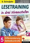 Lesetraining in drei Niveaustufen / Klasse 5