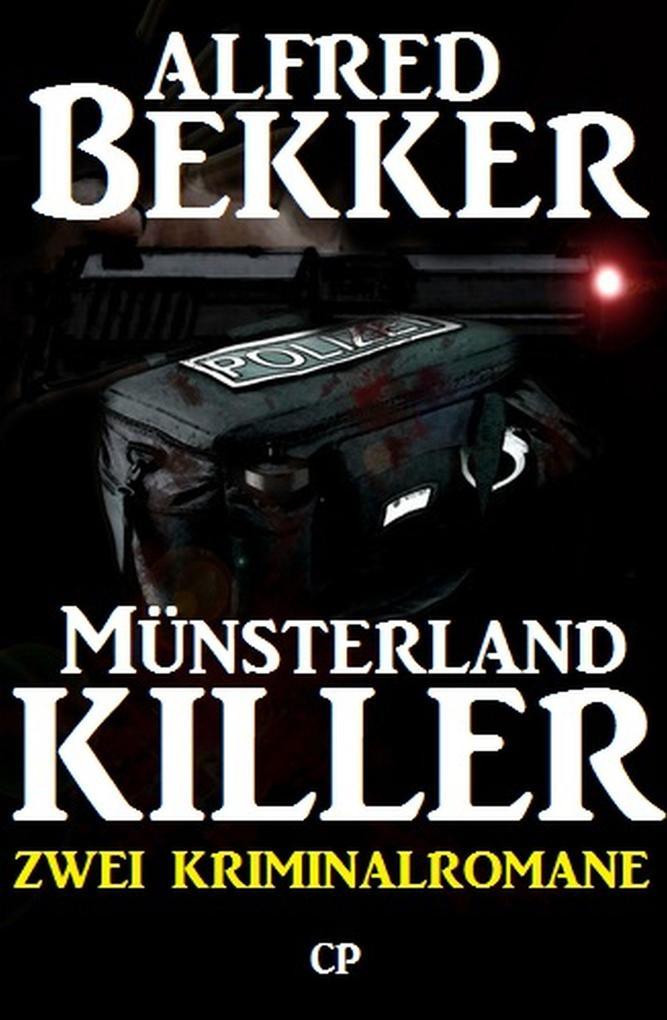 Münsterland-Killer: Zwei Kriminalromane als eBook