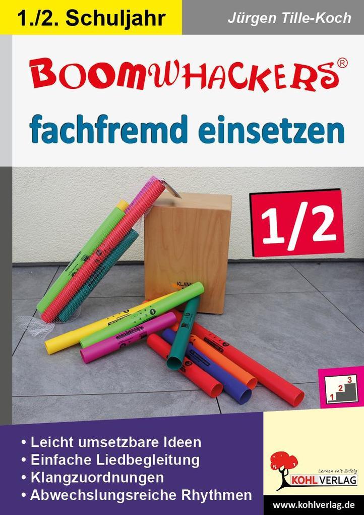 Boomwhackers fachfremd einsetzen / Klasse 1-2 als Buch
