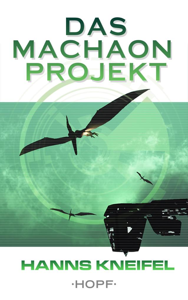 Das Machaon-Projekt als eBook