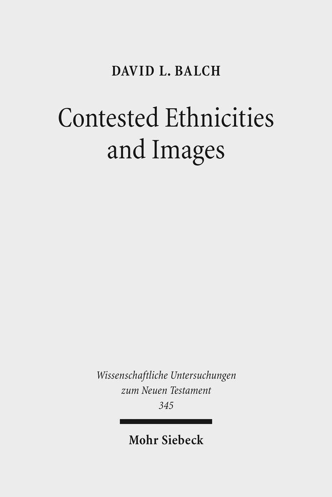 Contested Ethnicities and Images als eBook von ...