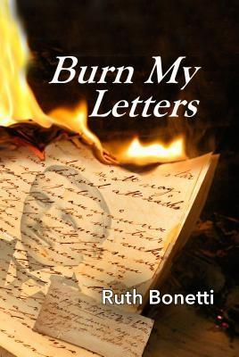 Burn My Letters als eBook von Ruth Bonetti