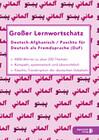Großer Lernwortschatz Deutsch - Afghanisch / Paschtu für Deutsch als Fremdsprache