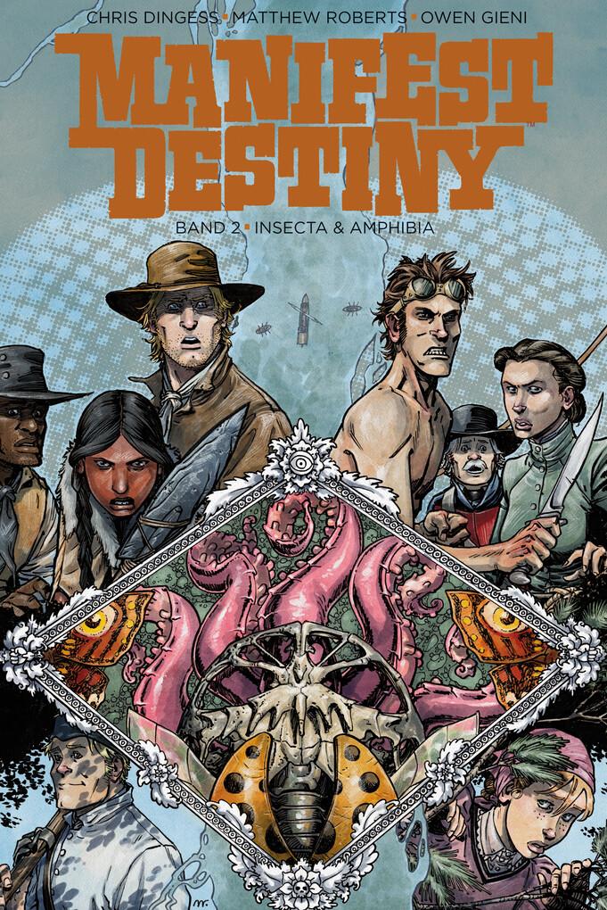 Manifest Destiny 2: Insecta & Amphibia als eBook von Chris Dingess