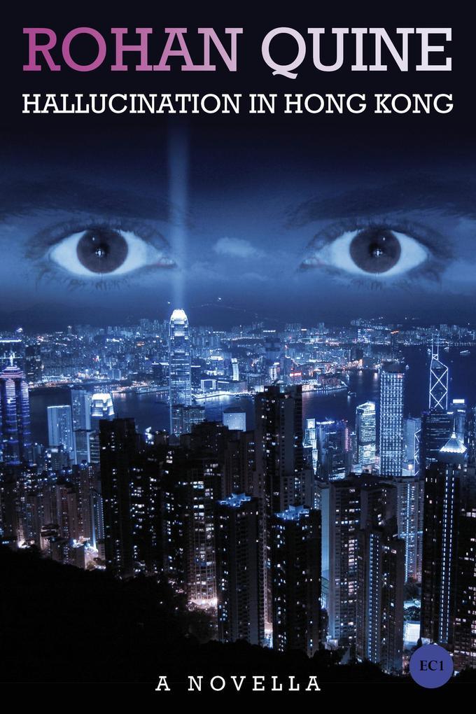 Hallucination in Hong Kong als eBook