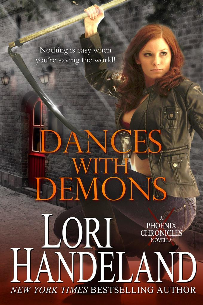 Dances With Demons (A Phoenix Chronicle Novella)