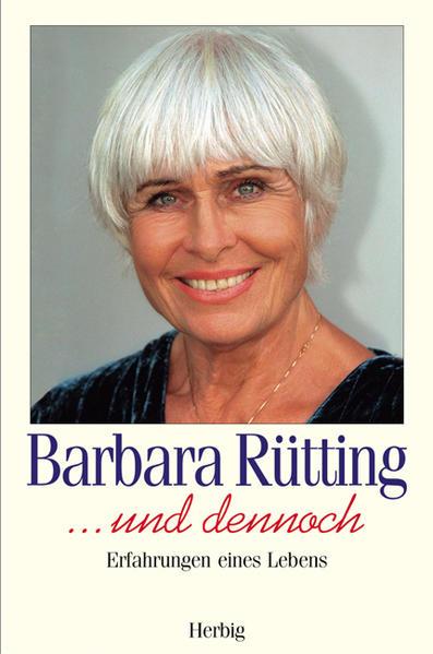 ... und dennoch als Buch von Barbara Rütting