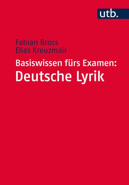 Basiswissen fürs Examen: Deutsche Lyrik als Taschenbuch