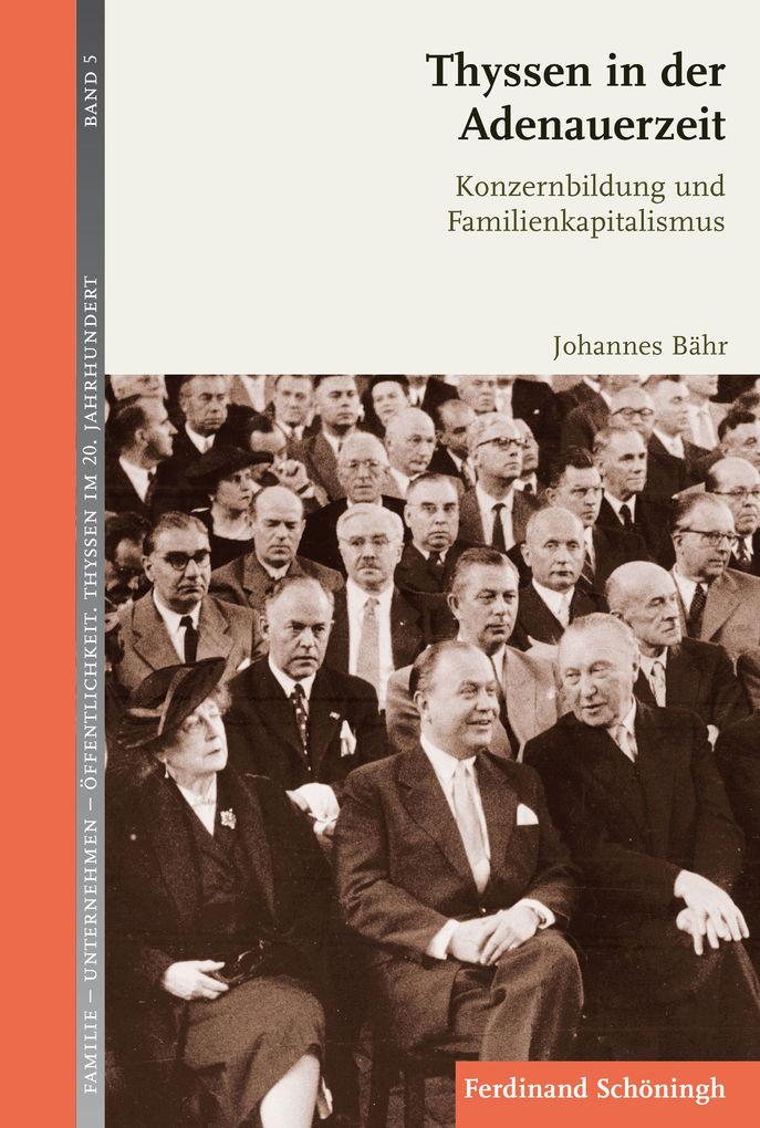 Thyssen in der Adenauerzeit als eBook pdf
