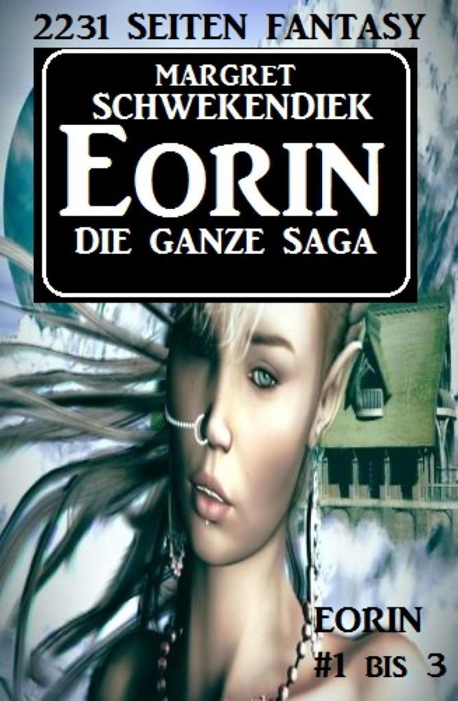 Eorin - Die ganze Saga als eBook epub