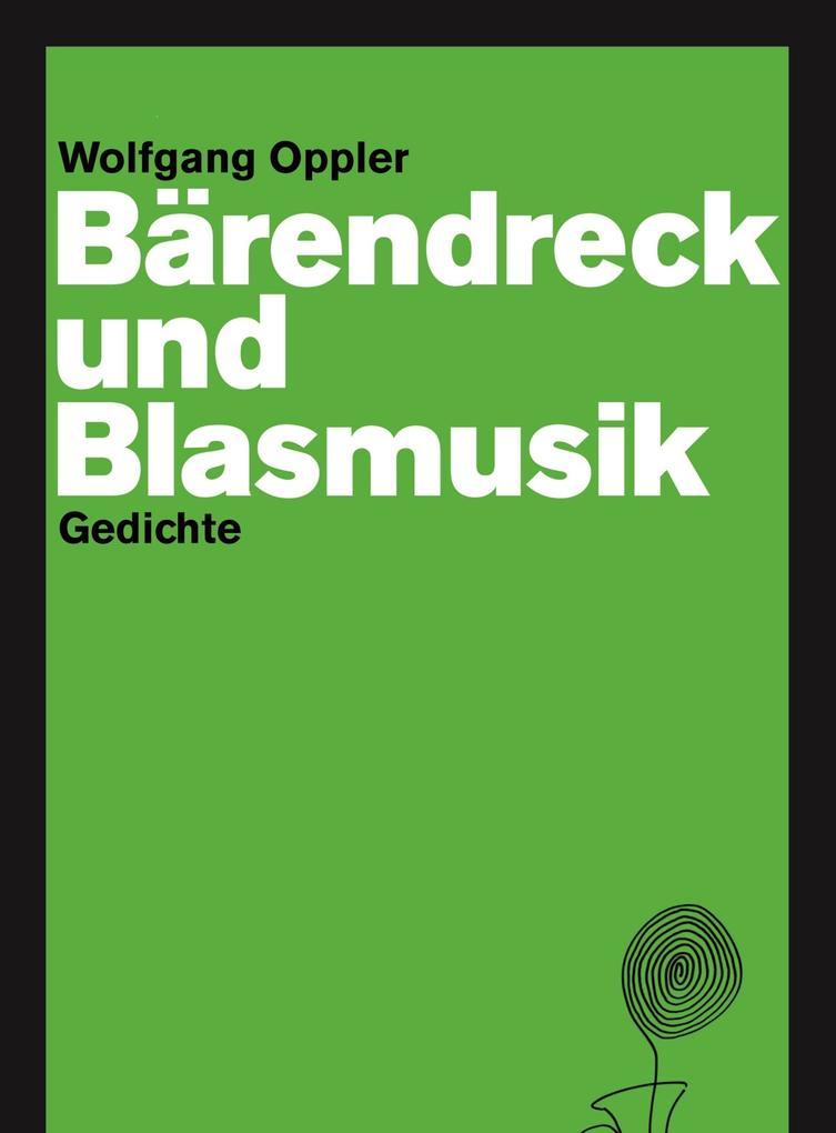 Bärendreck und Blasmusik als eBook