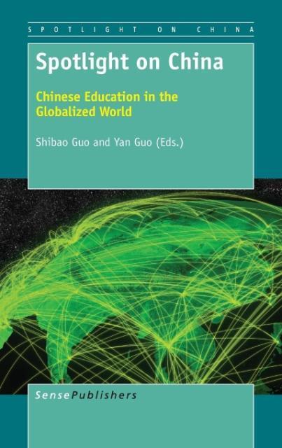 Spotlight on China als Buch von - Sense Publishers