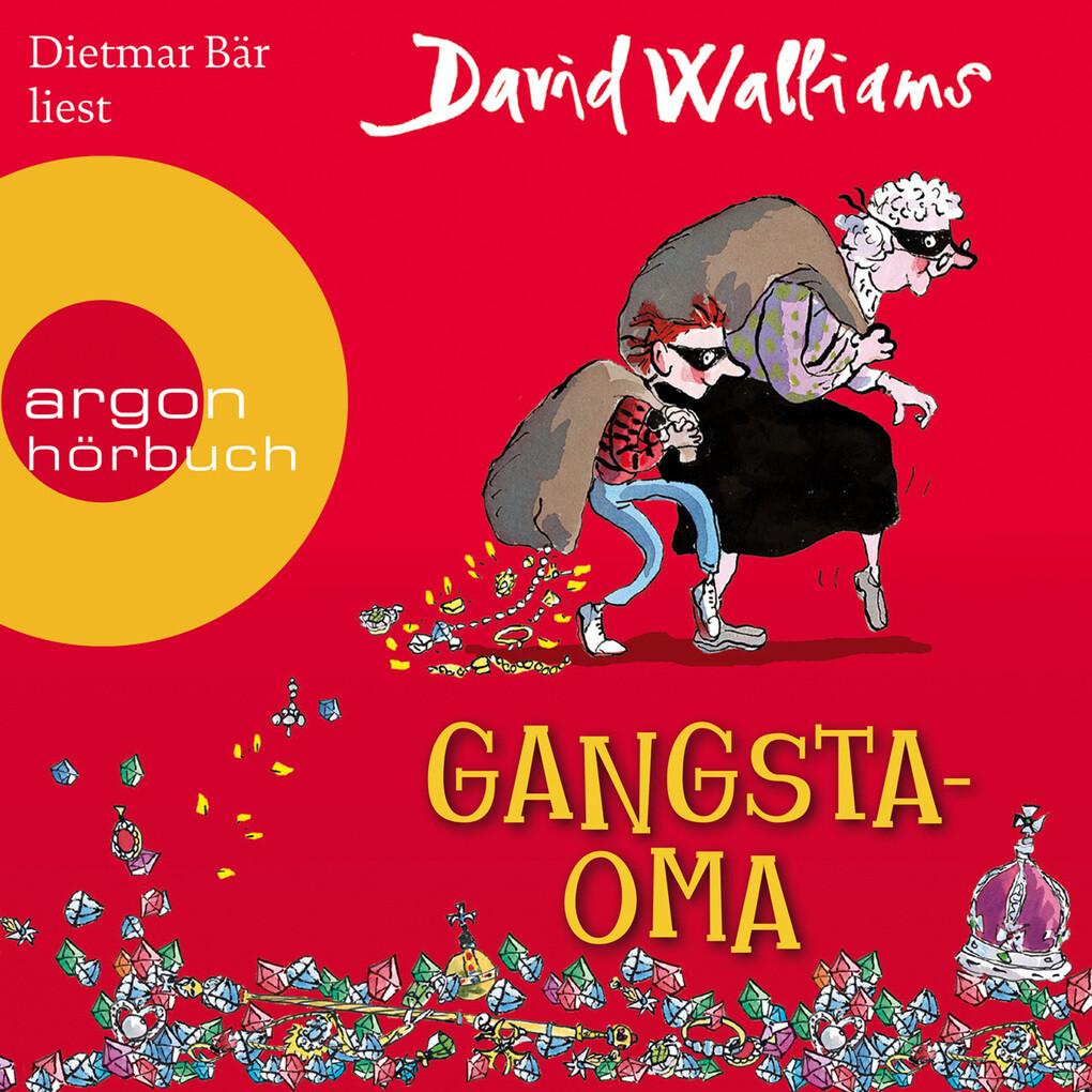 Gangsta-Oma (Ungekürzte Lesung mit Musik) als Hörbuch Download