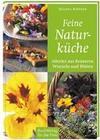 Feine Naturküche
