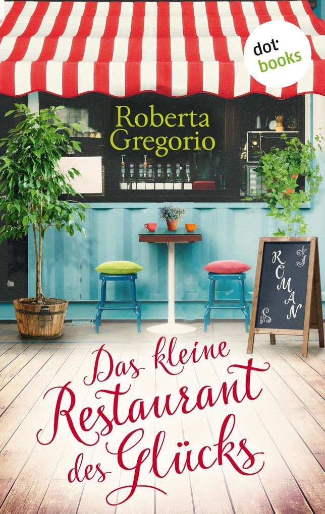 Das kleine Restaurant des Glücks als eBook