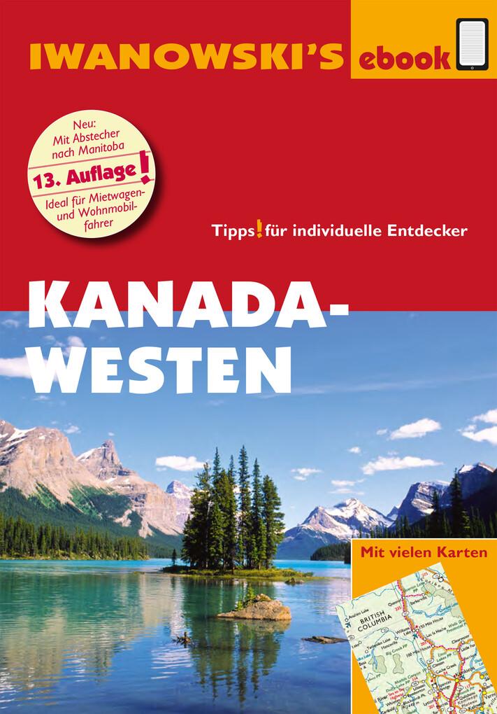 Kanada Westen mit Süd-Alaska - Reiseführer von Iwanowski als eBook