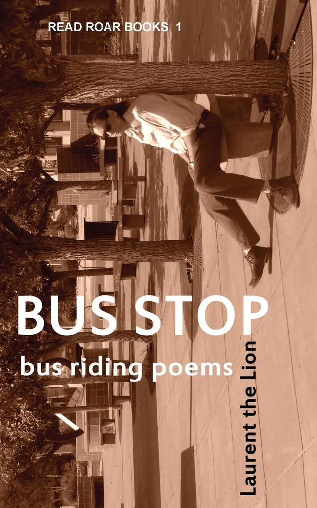 Bus Stop als Taschenbuch von Laurent the Lion