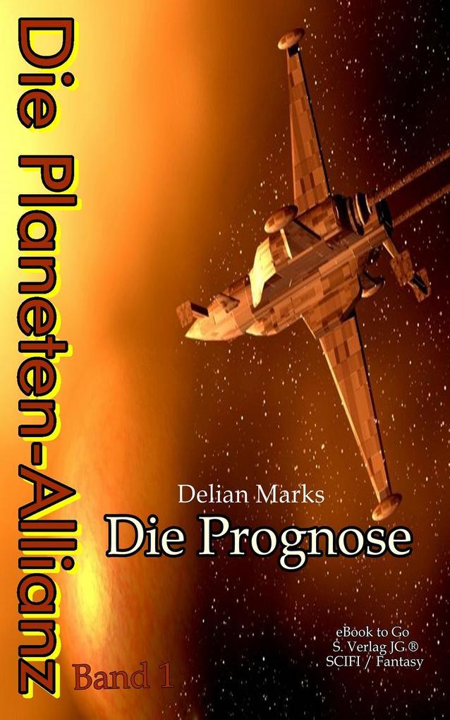 Die Planeten-Allianz (Bd.1) als eBook
