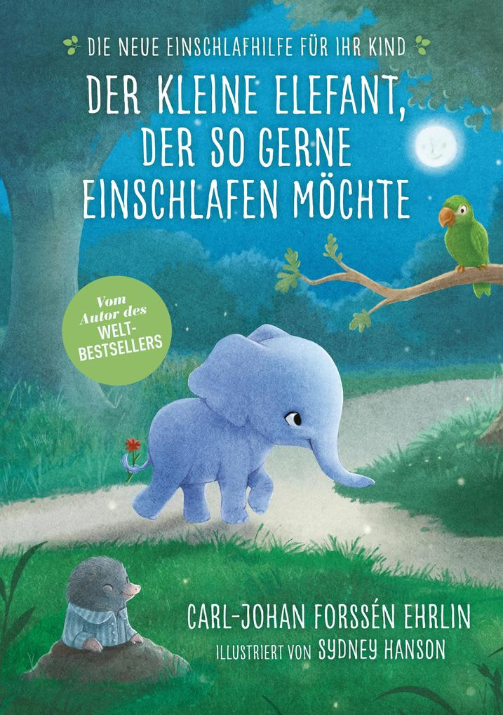 Der kleine Elefant, der so gerne einschlafen möchte als eBook