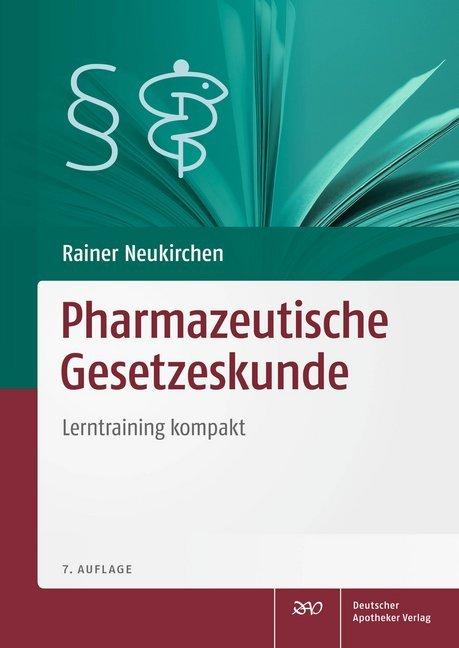 Pharmazeutische Gesetzeskunde als Buch