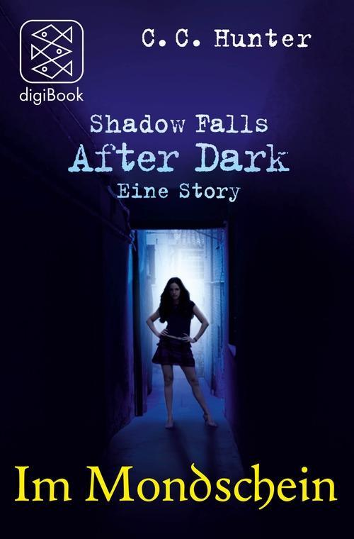 Shadow Falls - After Dark - Im Mondschein als eBook
