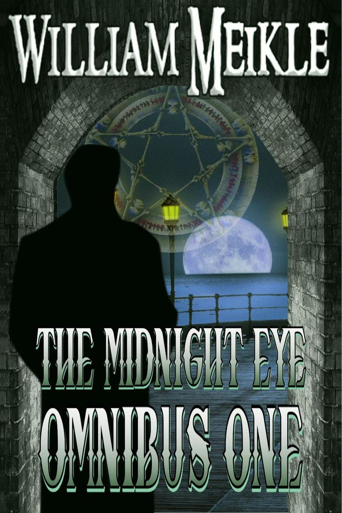 The Midnight Eye Files : Collection 1 (Midnight Eye Collections, #1) als eBook epub