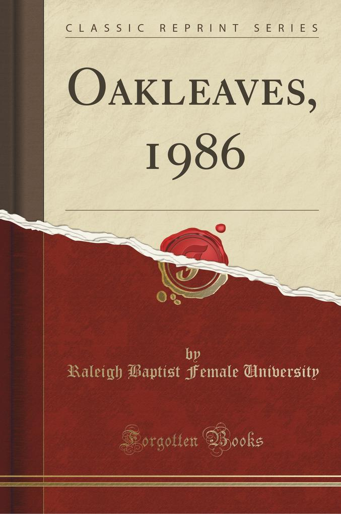 Oakleaves, 1986 (Classic Reprint)