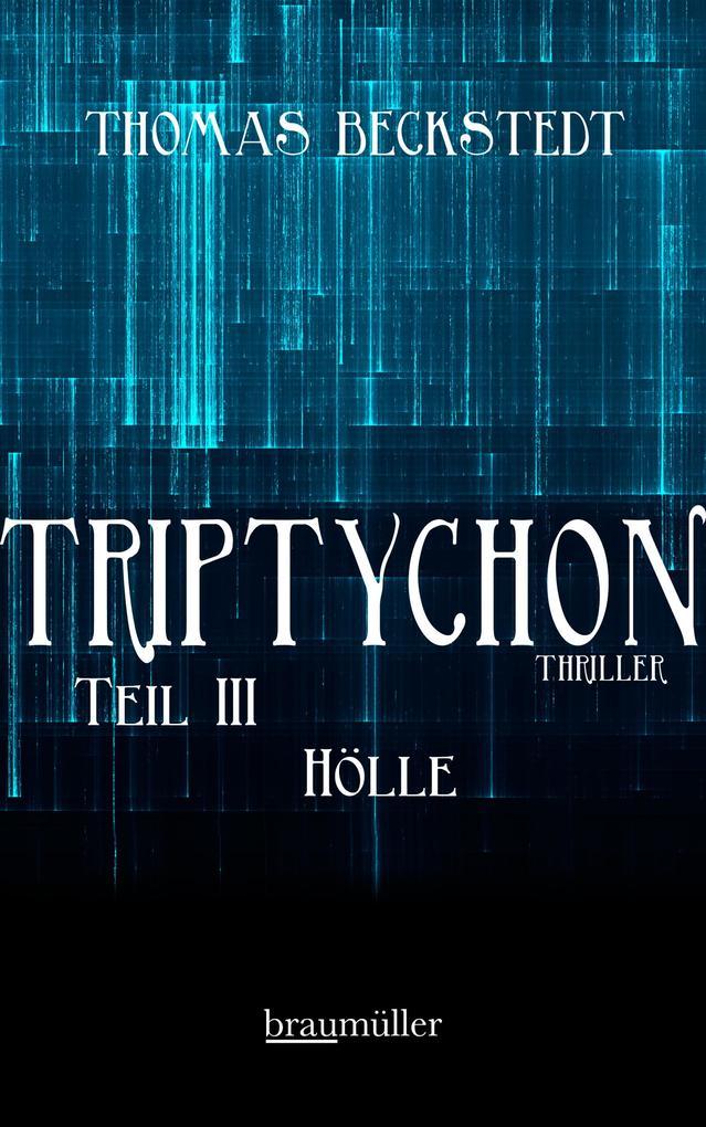 Triptychon Teil 3 - Hölle als eBook