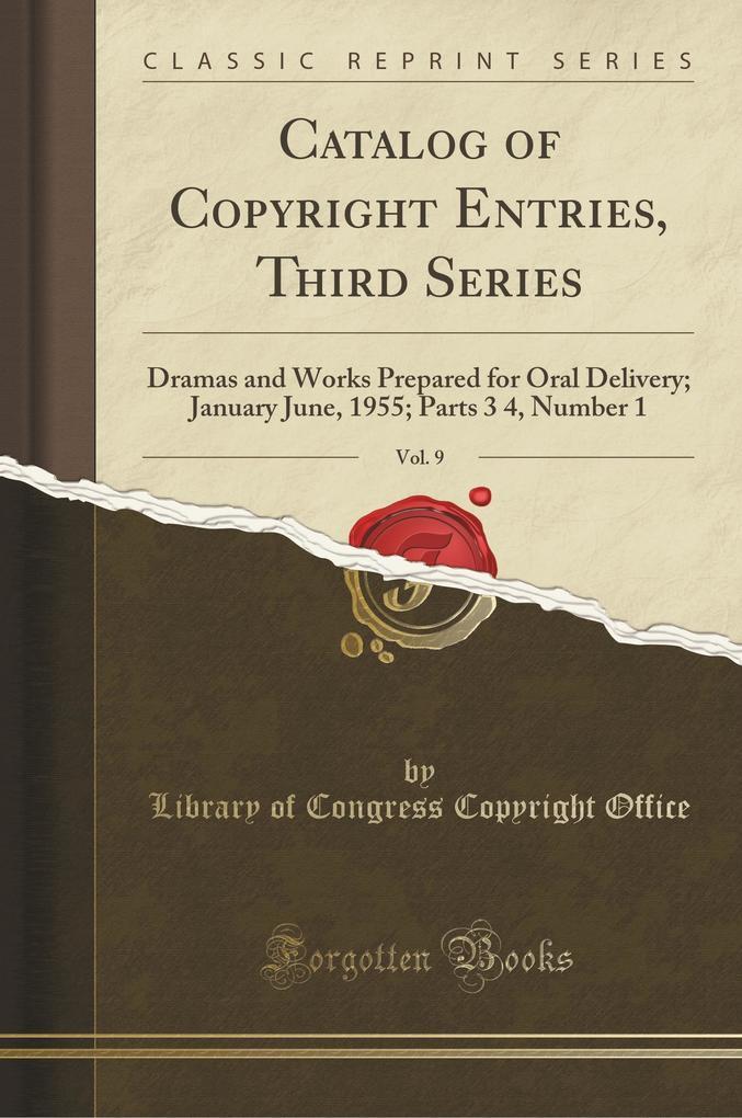 Catalog of Copyright Entries, Third Series, Vol. 9