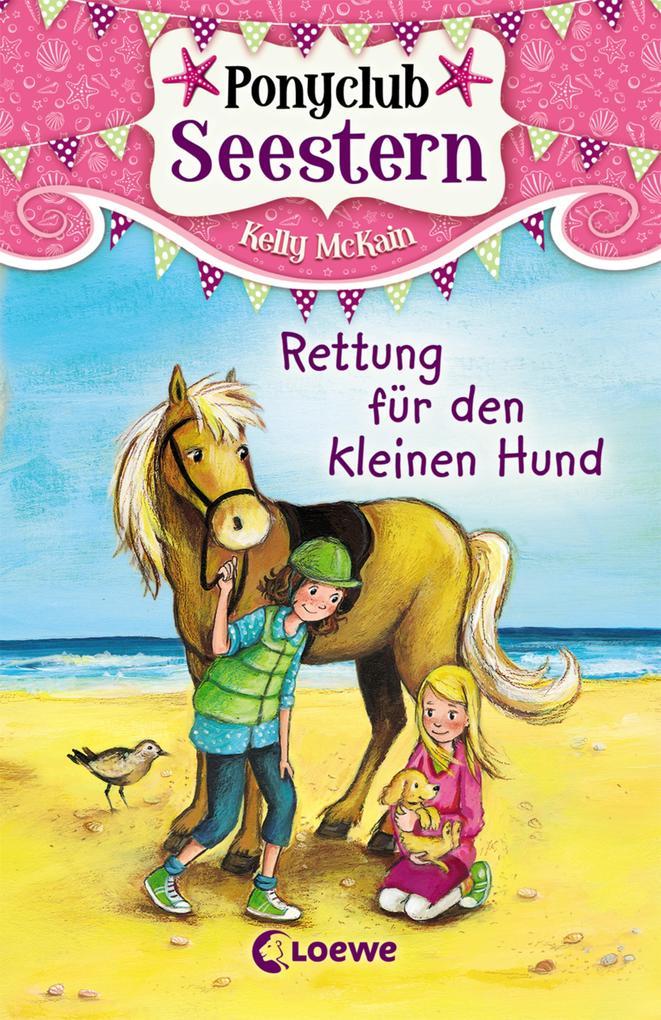 Ponyclub Seestern 1 - Rettung für den kleinen Hund als eBook