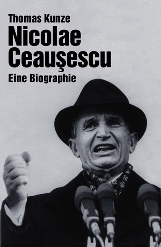 Nicolae Ceausescu als eBook