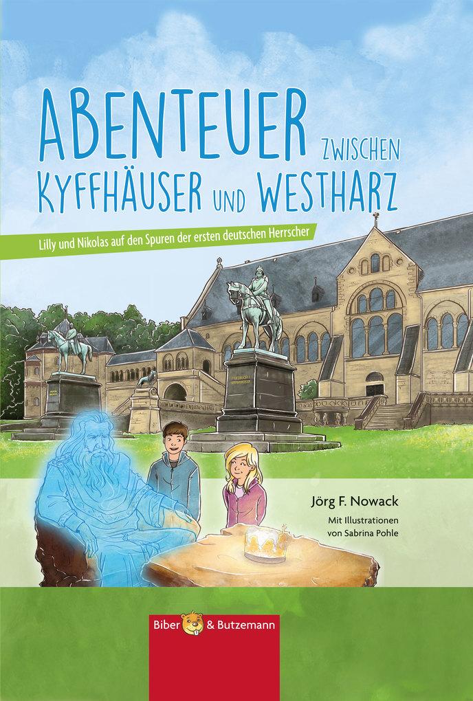 Abenteuer zwischen Kyffhäuser und Westharz als eBook