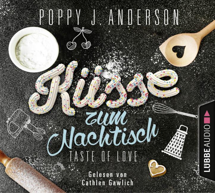 Taste of Love - Küsse zum Nachtisch als Hörbuch