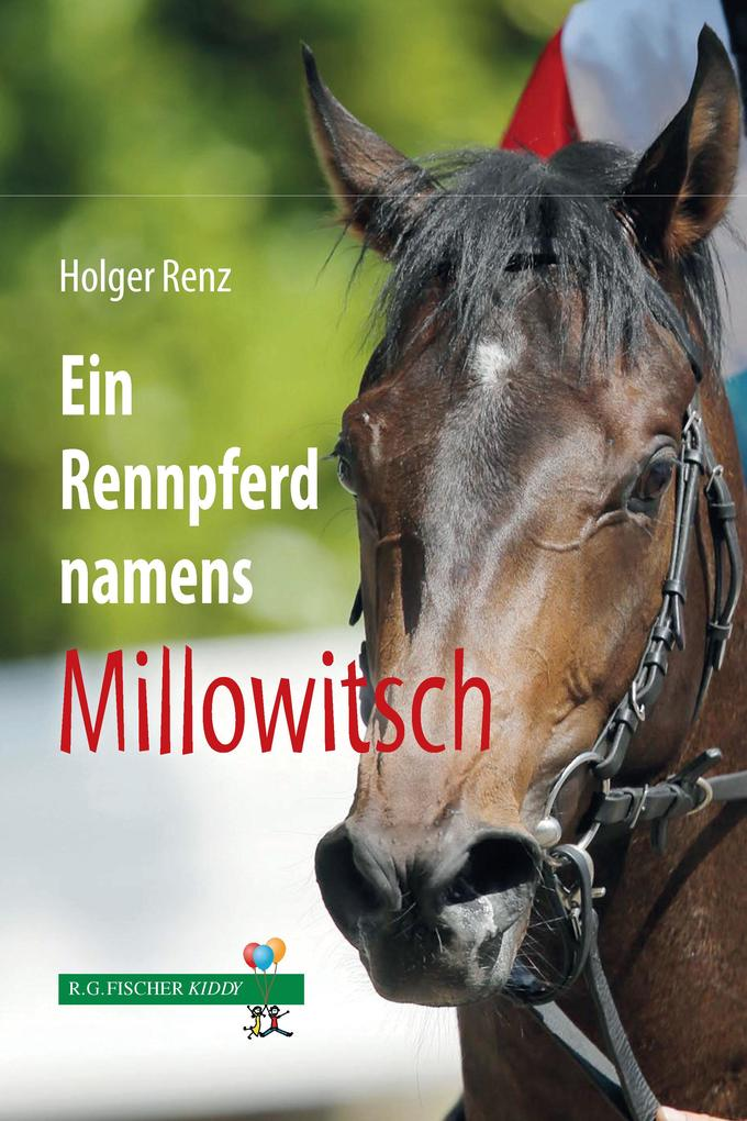 Ein Rennpferd names Millowitsch als eBook