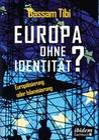 Europa ohne Identität?