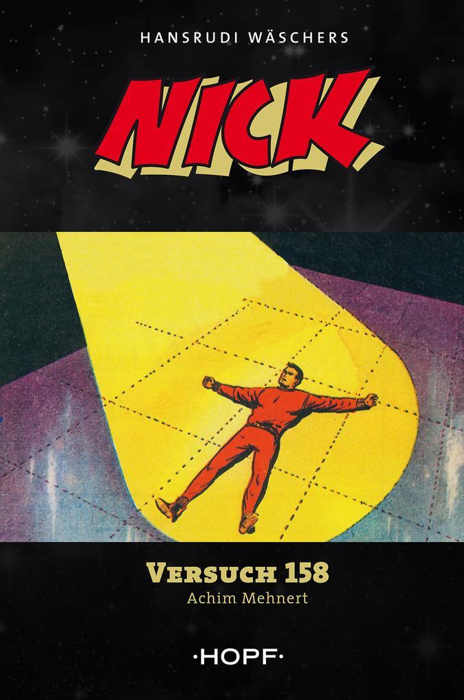 Nick 4: Versuch 158 als eBook