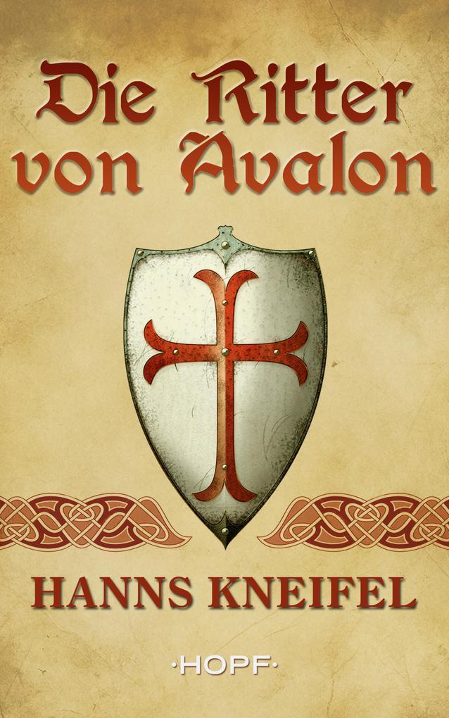 Die Ritter von Avalon als eBook