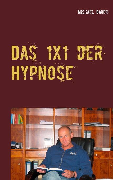 Das 1x1 der Hypnose als Buch (kartoniert)