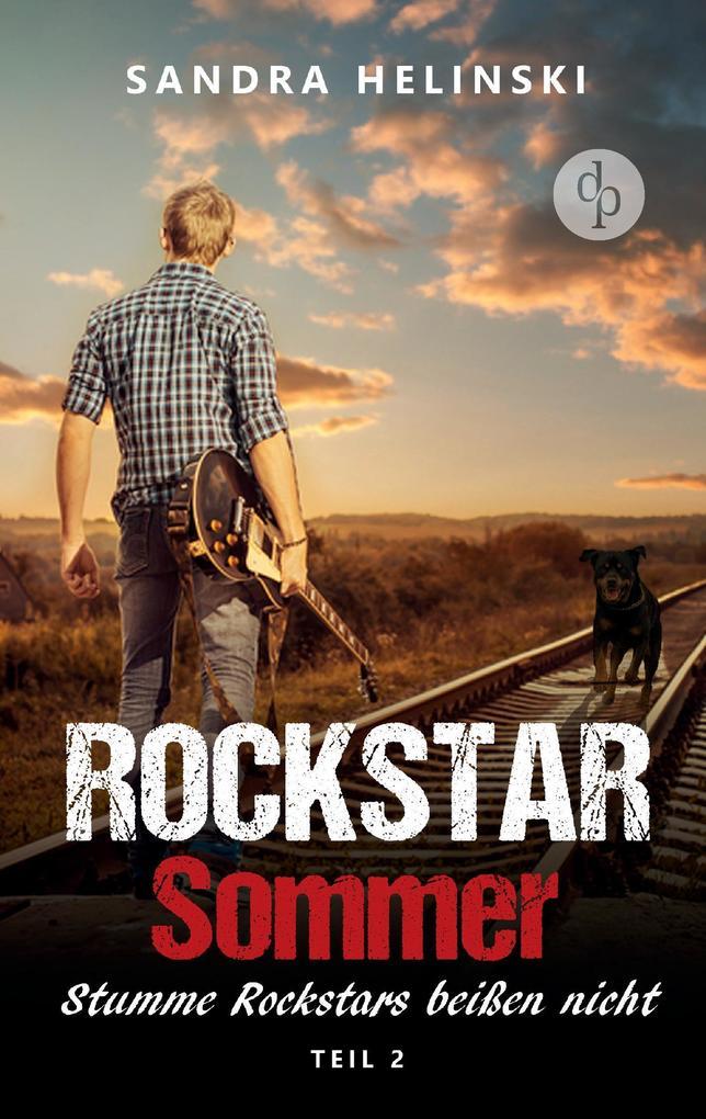 Stumme Rockstars beißen nicht - Rockstar Sommer (Teil 2) als Buch