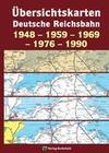 Übersichtskarten der DEUTSCHEN REICHSBAHN 1948 - 1959 - 1969 - 1976 - 1990
