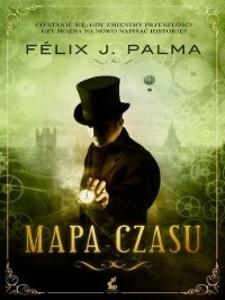 Mapa czasu als eBook von Félix J. Palma