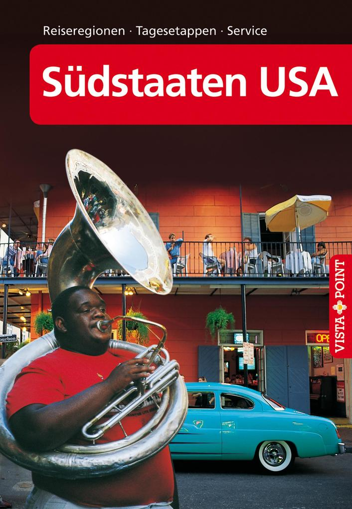 Südstaaten USA - VISTA POINT Reiseführer A bis Z als eBook