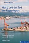 Harry und der Tod am Regenberg: Kanada-Krimi (Harry ermittelt 1)