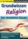 Grundwissen Religion / Klasse 5-10