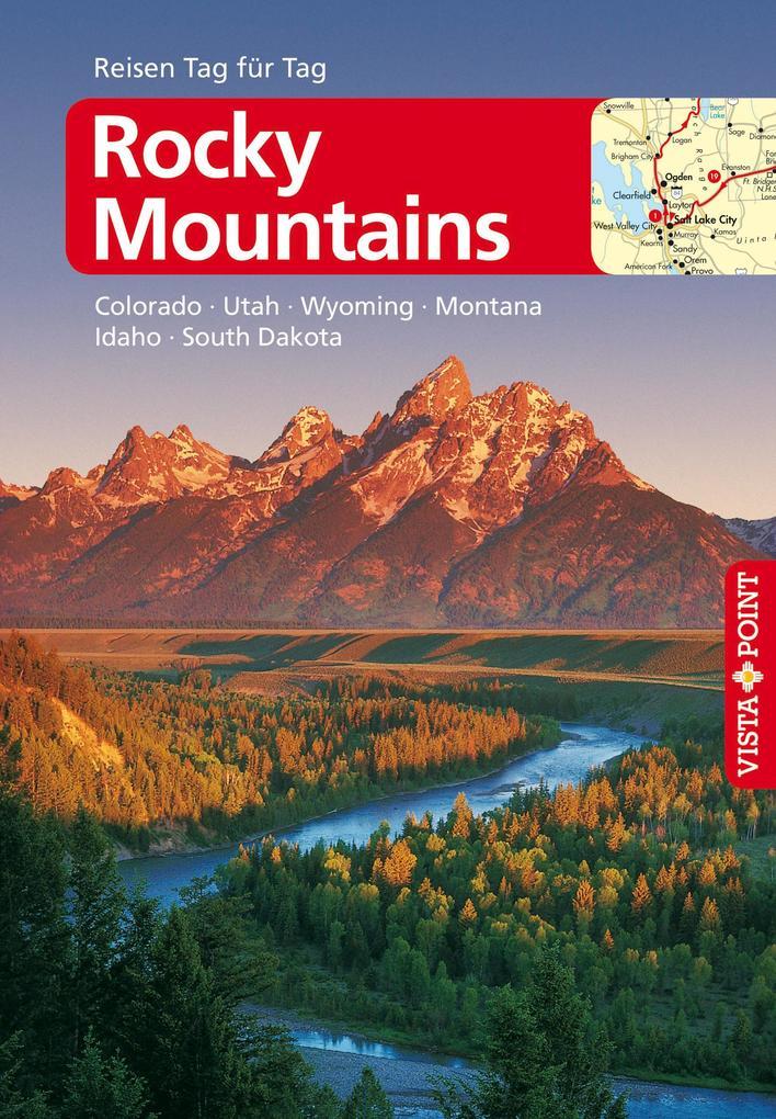 Rocky-Mountains - VISTA POINT Reiseführer Reisen Tag für Tag als eBook