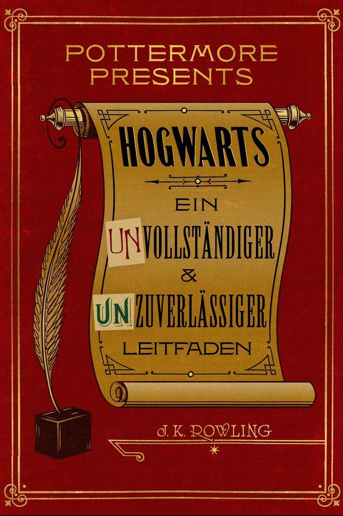 Hogwarts: Ein unvollständiger und unzuverlässiger Leitfaden als eBook