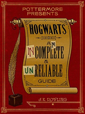 Hogwarts: An Incomplete and Unreliable Guide als eBook