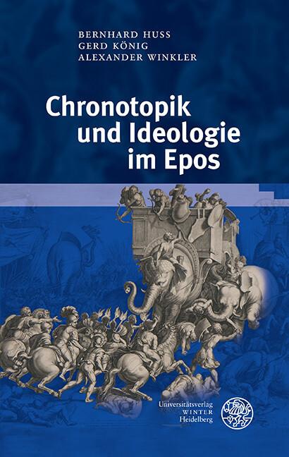 Chronotopik und Ideologie im Epos als Buch