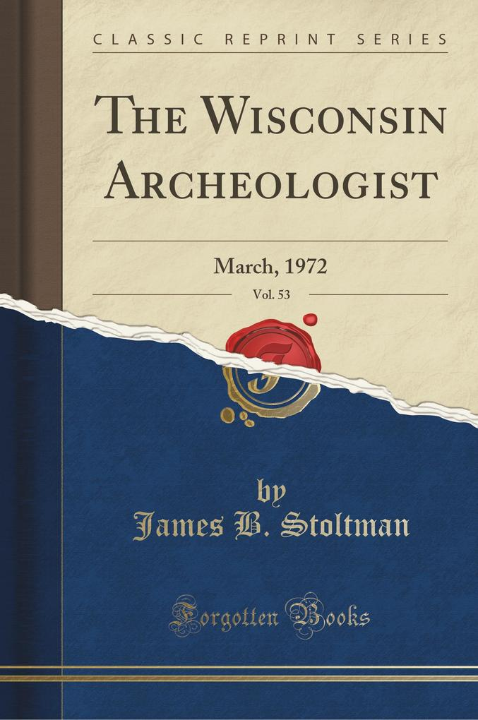 The Wisconsin Archeologist, Vol. 53